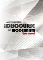 The Discourse of Modernism. The Novel